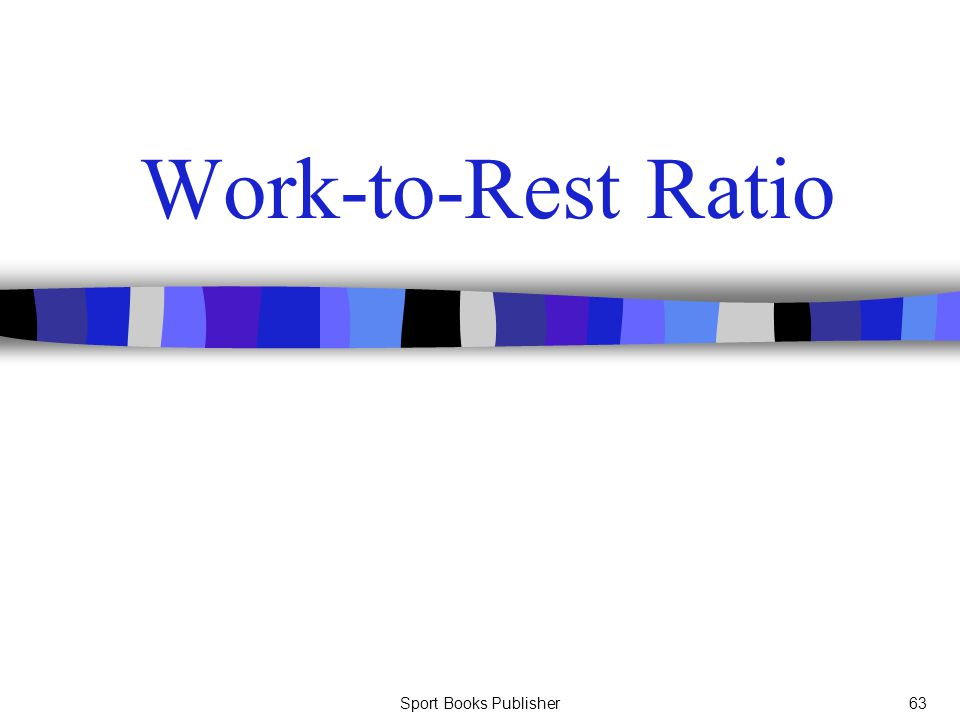 Sport Books Publisher63 Work-to-Rest Ratio