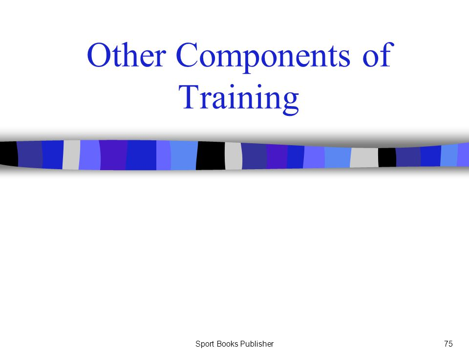 Sport Books Publisher75 Other Components of Training