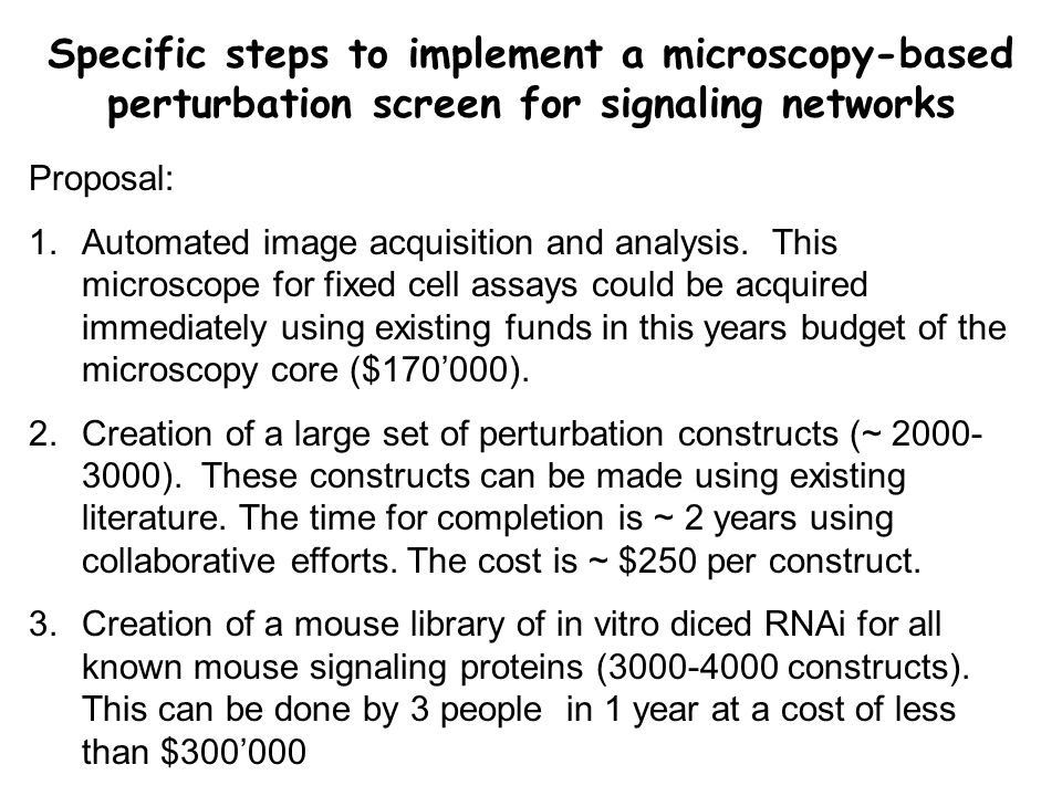 Specific steps to implement a microscopy-based perturbation screen for signaling networks Proposal: 1.Automated image acquisition and analysis.
