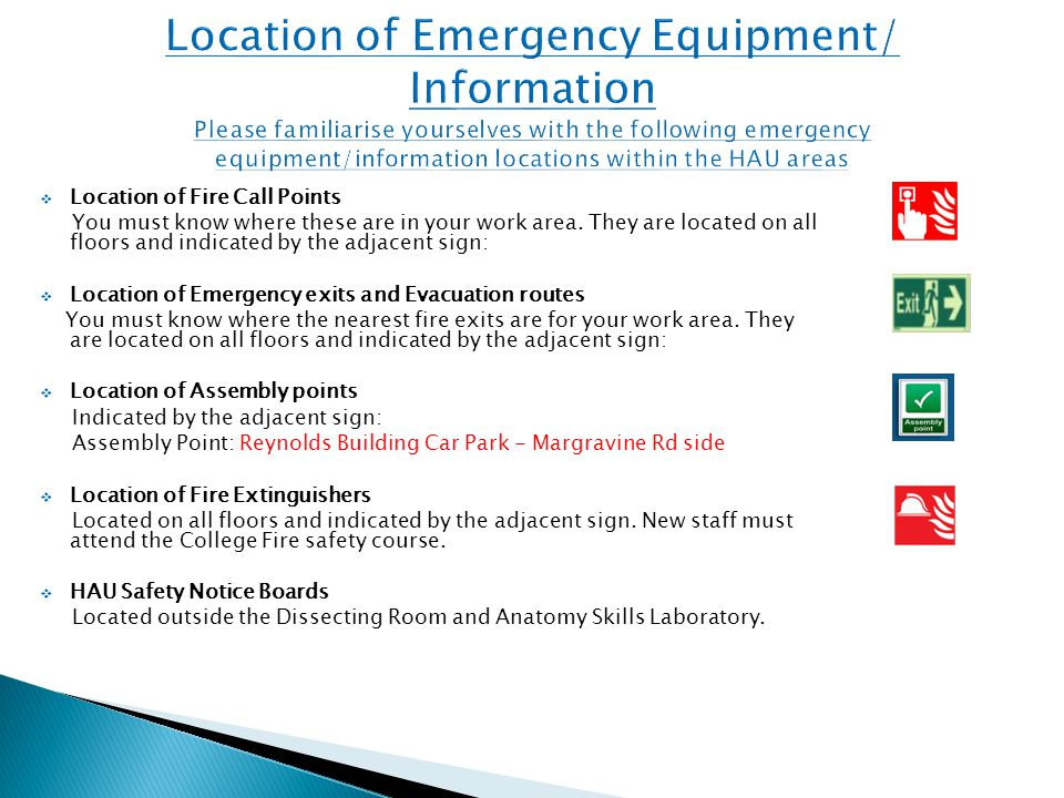  Location of Fire Call Points You must know where these are in your work area.