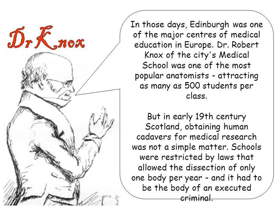 In those days, Edinburgh was one of the major centres of medical education in Europe.