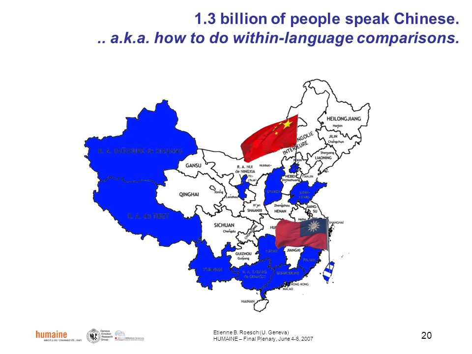 20 1.3 billion of people speak Chinese... a.k.a. how to do within-language comparisons.