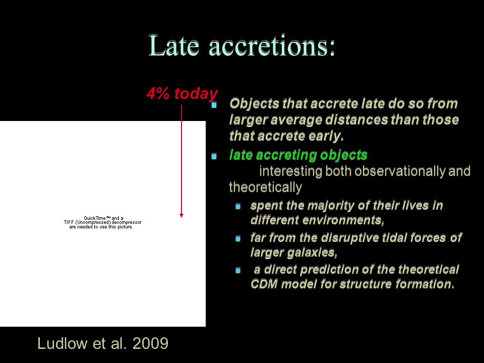 Late accretions: Objects that accrete late do so from larger average distances than those that accrete early.