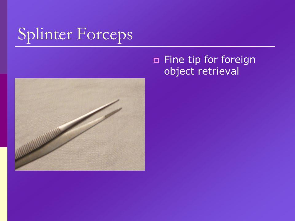 Splinter Forceps  Fine tip for foreign object retrieval