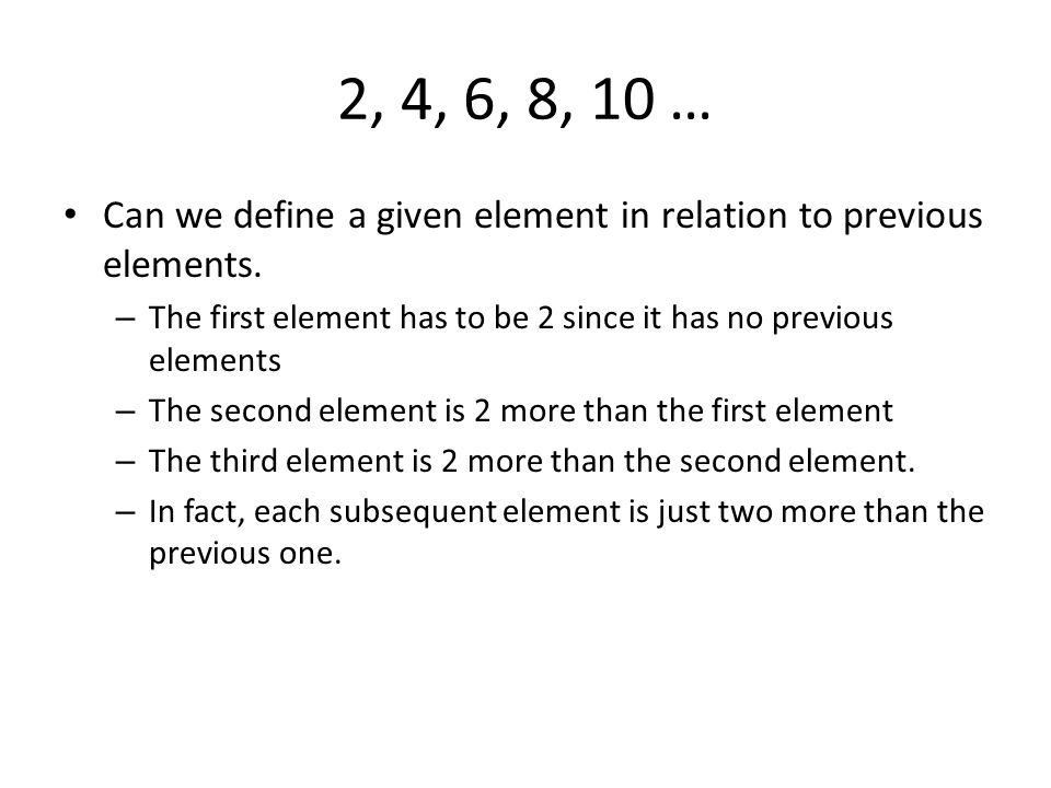 2, 4, 6, 8, 10 … Can we represent this sequence in relation to its position.