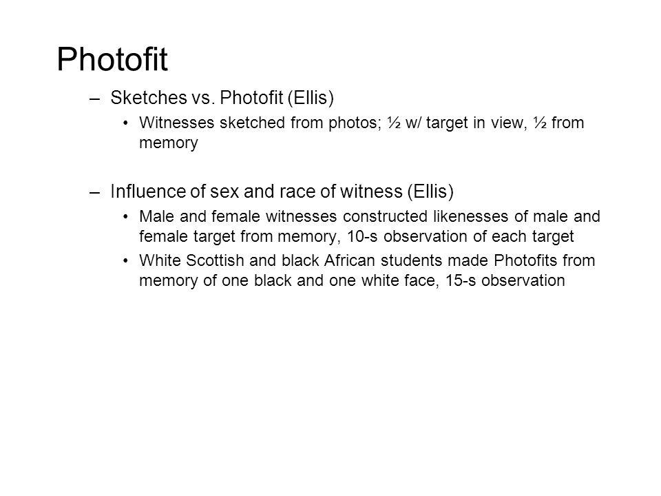 Photofit –Sketches vs.