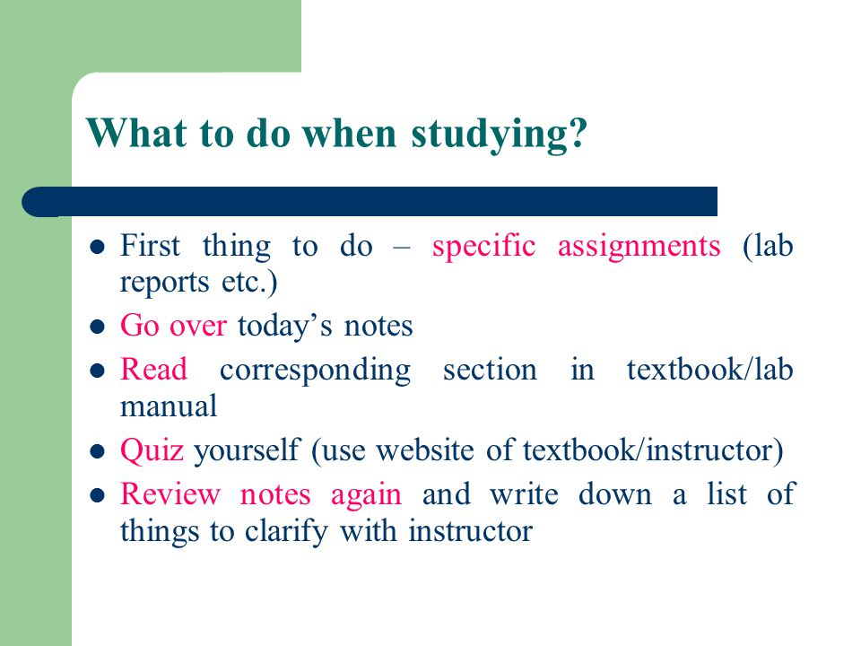 What to do when studying.