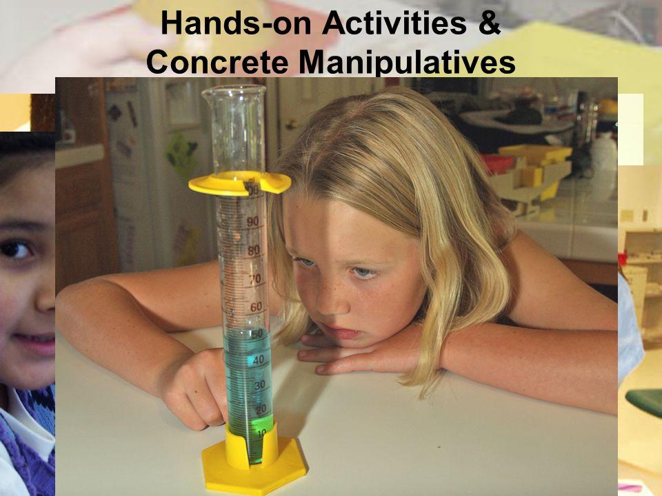 Hands-on Activities & Concrete Manipulatives