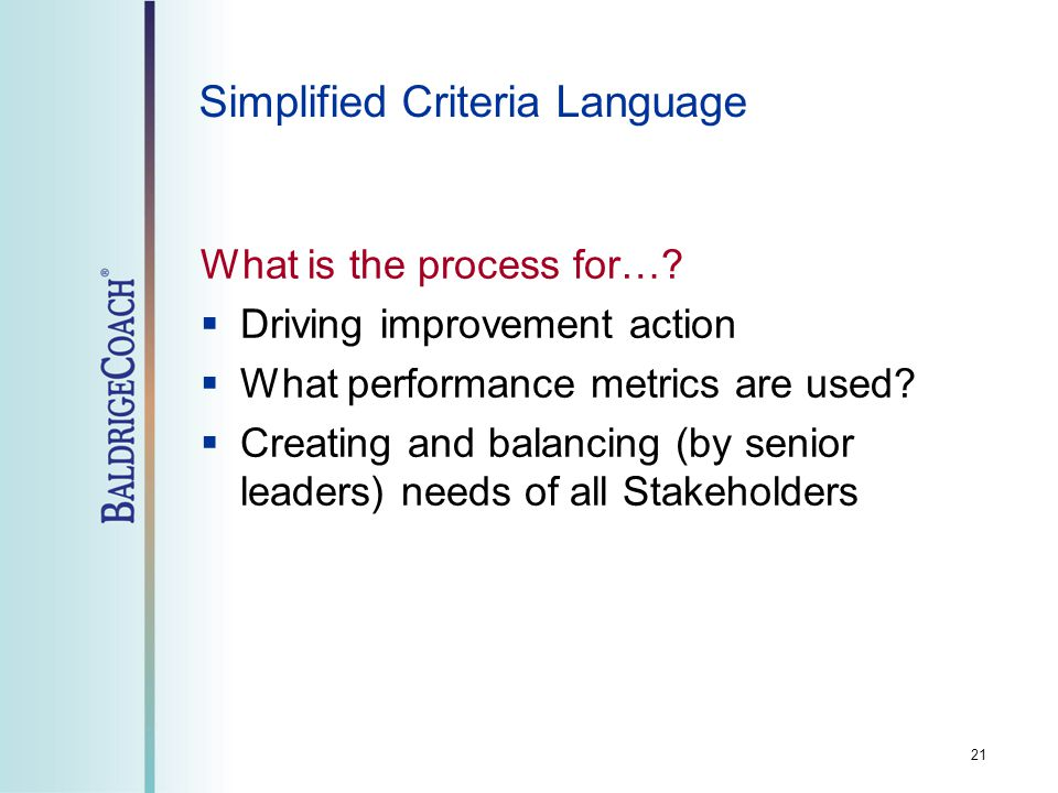 21 Simplified Criteria Language What is the process for….