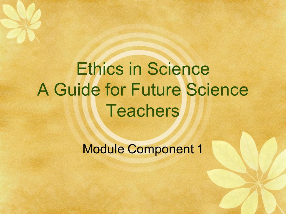 Science & Ethics Discussions  Strategies  Resources  Topics