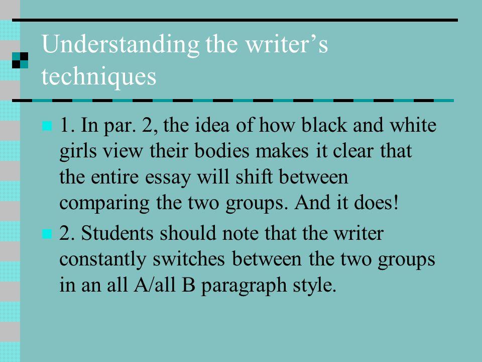 Understanding the writer's techniques 1.In par.