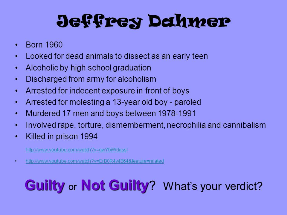 Jeffrey Dahmer GuiltyNot Guilty Guilty or Not Guilty .
