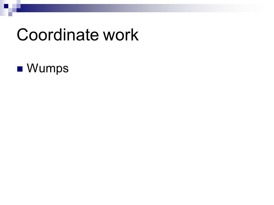 Coordinate work Wumps