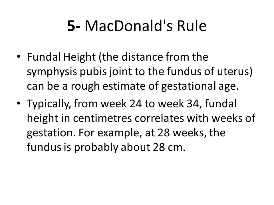 If a tape measure is unavailable, some rough guidelines can be used: At 12 weeks, the uterus is just barely palpable above the pubic bone, using only an abdominal hand.