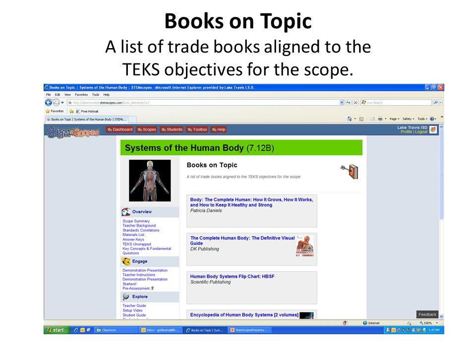 Books on Topic A list of trade books aligned to the TEKS objectives for the scope.