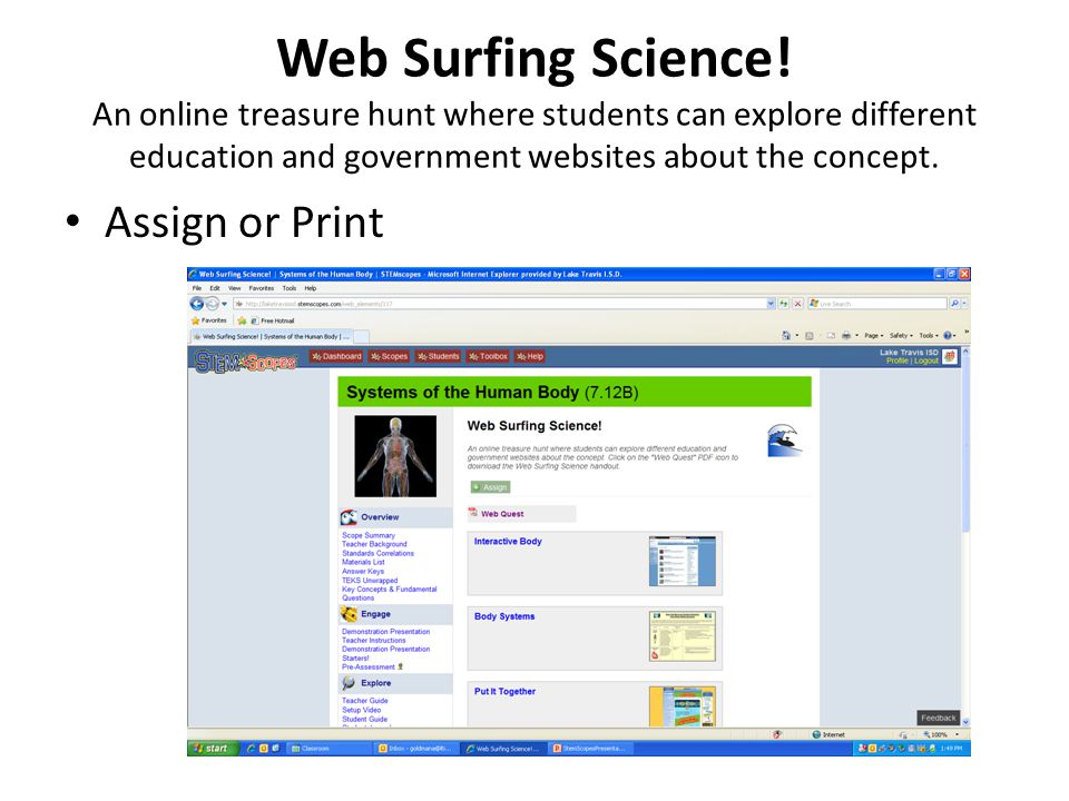 Web Surfing Science! An online treasure hunt where students can explore different education and government websites about the concept. Assign or Print