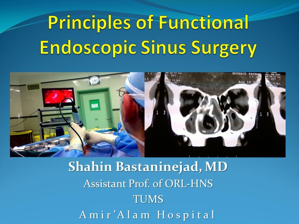 Outline Definition Anatomy Patient evaluation FESS Concepts of Surgery