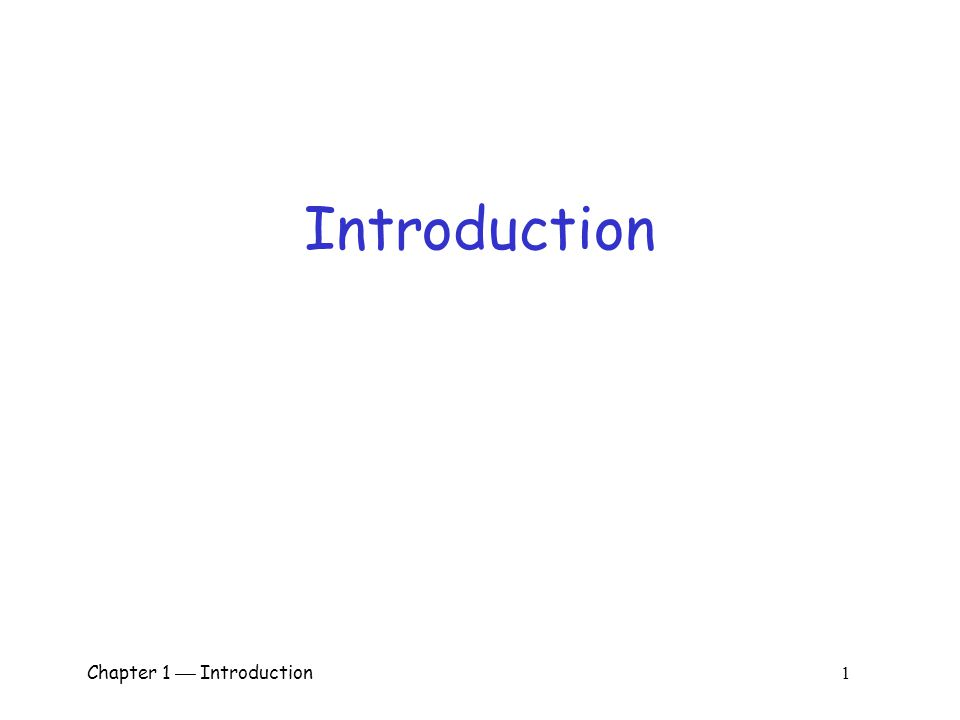 Chapter 1  Introduction 1 Introduction