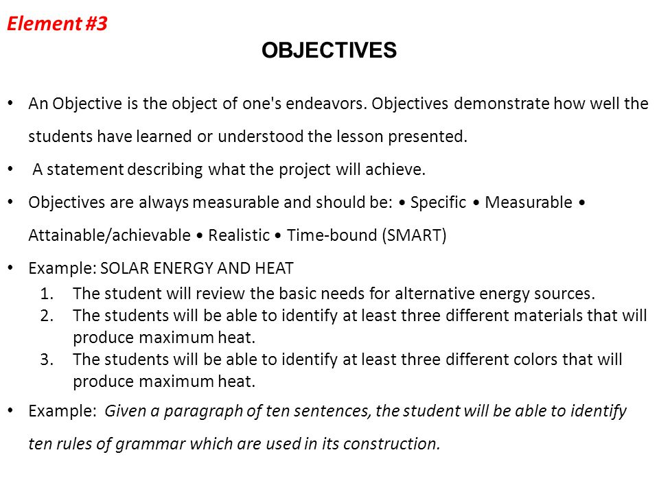 Objectives (Continued) Three main domains of Objectives: Cognitive: What do you want your graduates to know (see next slide).