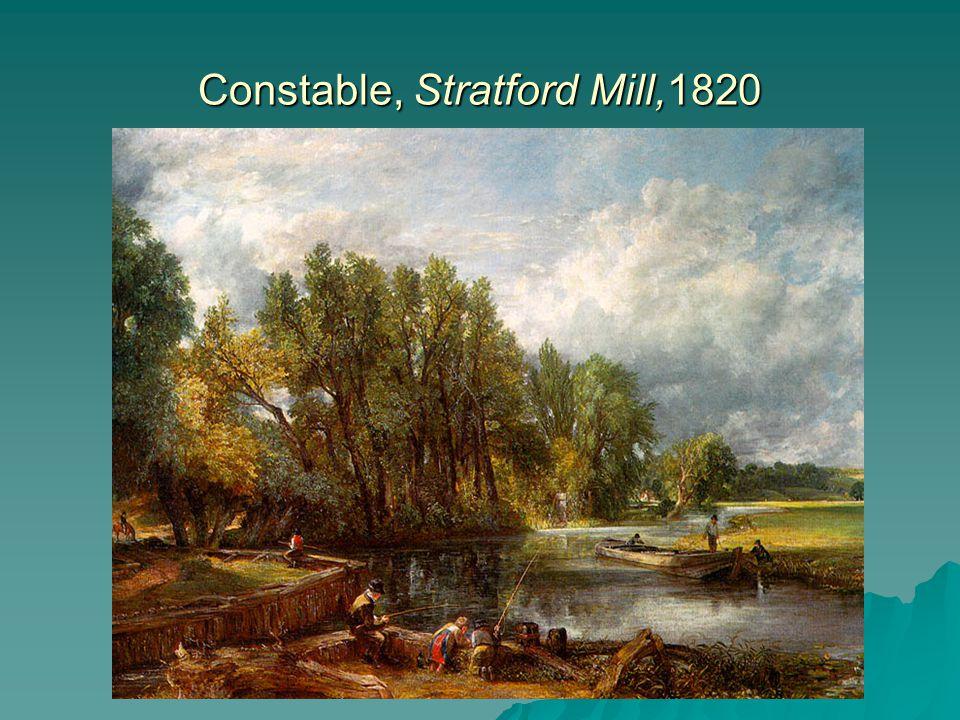 Constable, Stratford Mill,1820