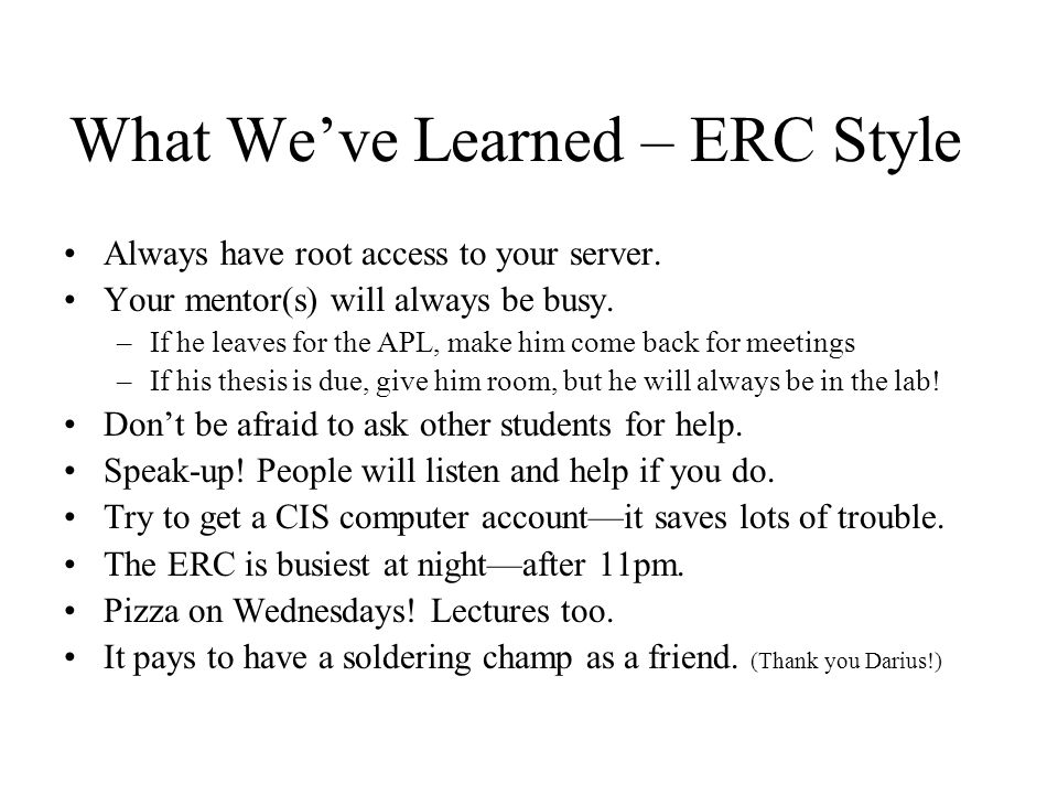 What We've Learned – ERC Style Always have root access to your server.