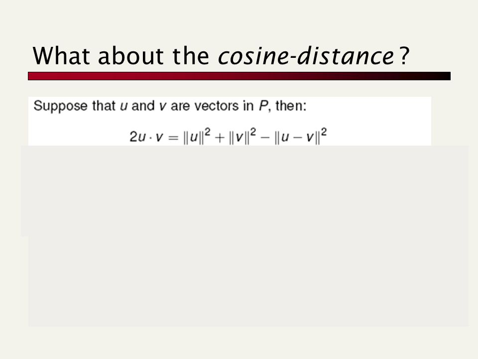 What about the cosine-distance ? f(u)'s, f(v)'s stretching substituting formula above