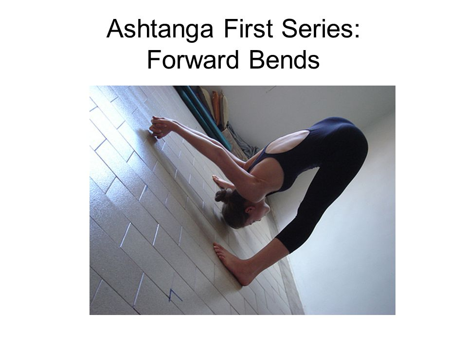 Ashtanga First Series: Forward Bends