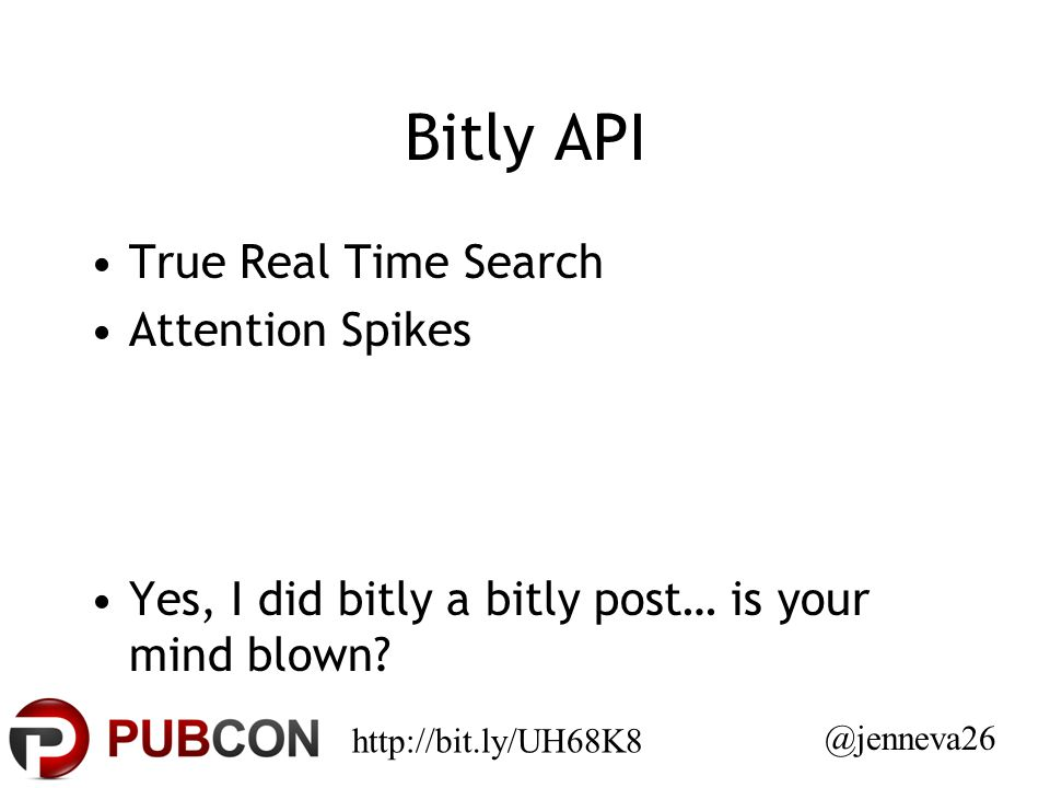 Bitly API True Real Time Search Attention Spikes Yes, I did bitly a bitly post… is your mind blown.