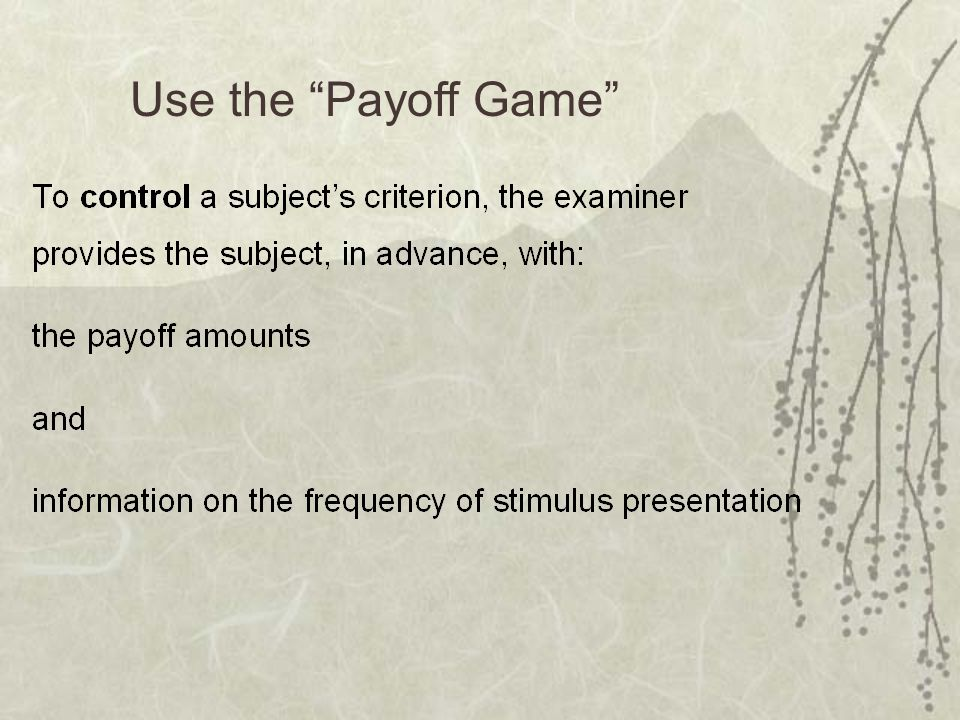 Use the Payoff Game