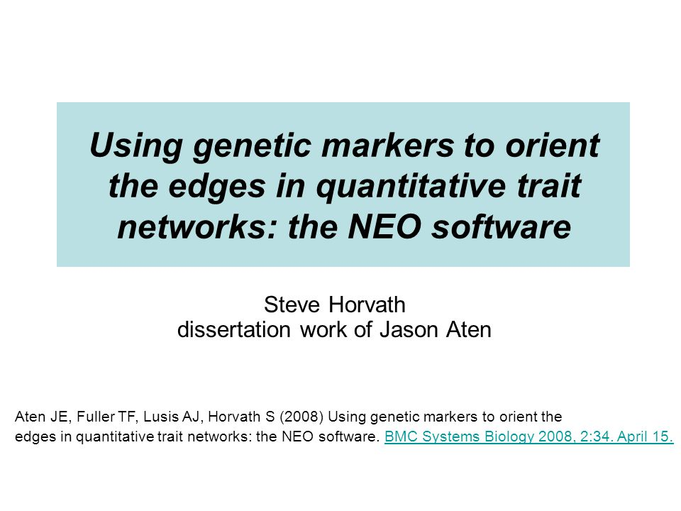 Using SNPs for learning directed networks Question: Can genetic markers help us to dissect causal relationships between gene expression- and clinical traits.