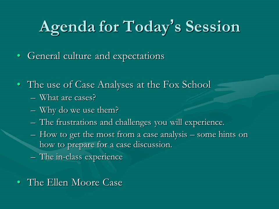The Use of Case Studies at the Fox School What are case studies?What are case studies.