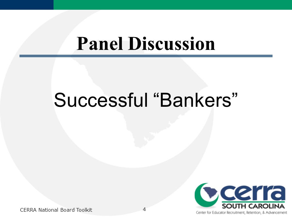 CERRA National Board Toolkit 4 Panel Discussion Successful Bankers
