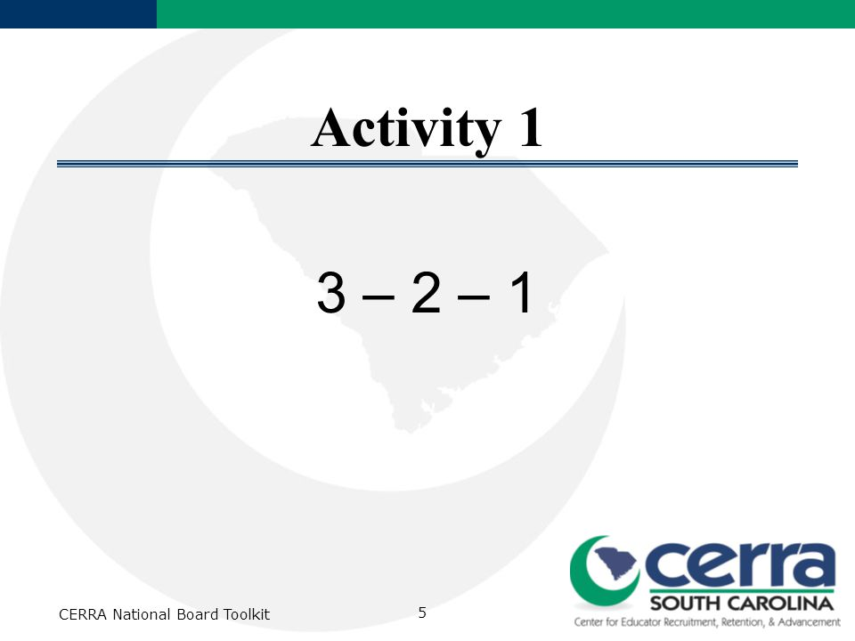 CERRA National Board Toolkit 5 Activity 1 3 – 2 – 1