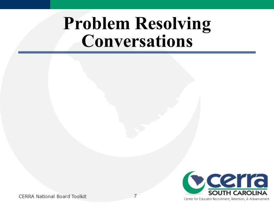 CERRA National Board Toolkit 7 Problem Resolving Conversations