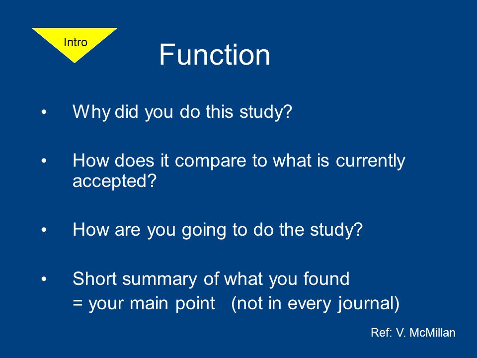 Function Why did you do this study.How does it compare to what is currently accepted.