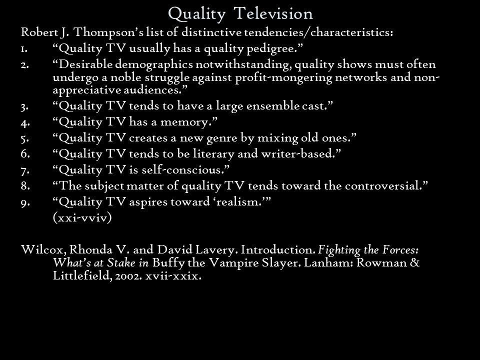 Quality Television Robert J.