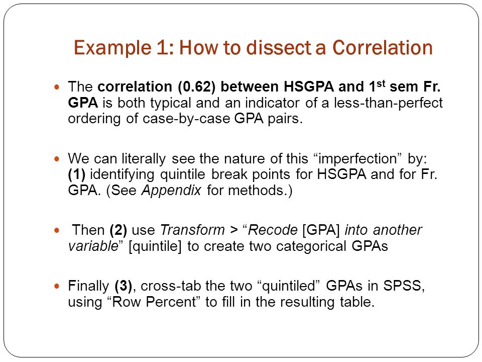 Example 1: Notes Although quintiles are used in this example, any slice & dice set of categories can be used.