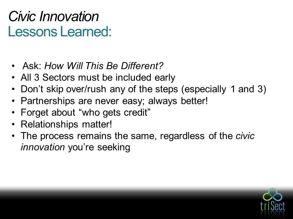 Civic Innovation Lessons Learned: Ask: How Will This Be Different.