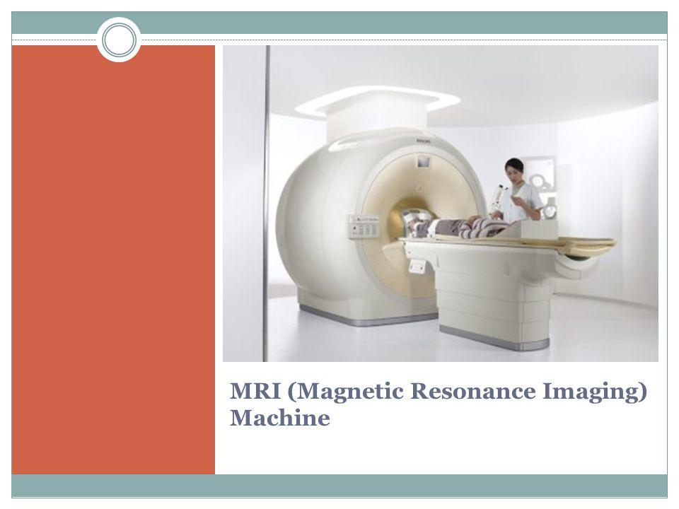MRI (Magnetic Resonance Imaging) Machine