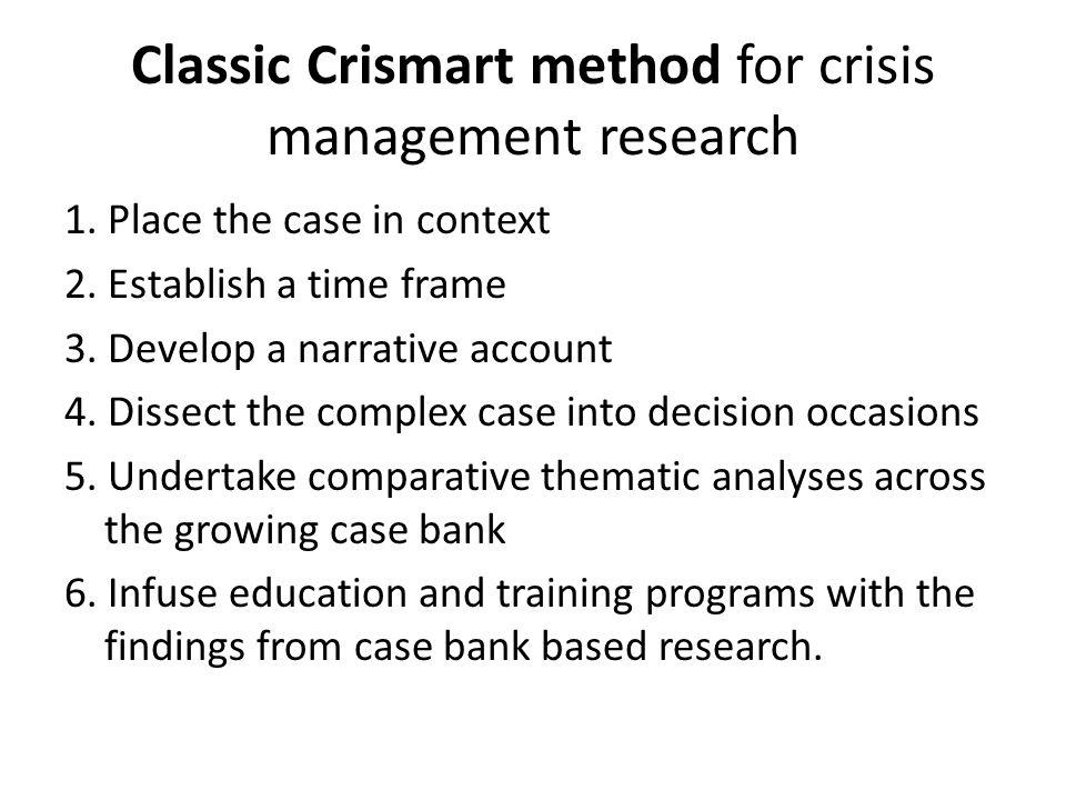 Classic Crismart method for crisis management research 1.