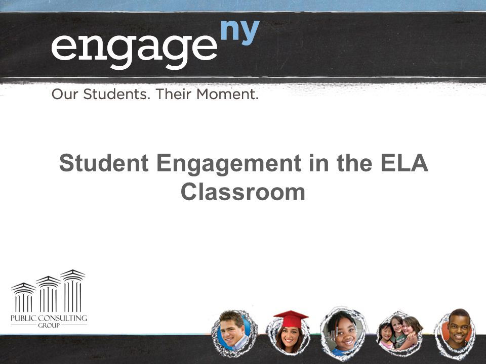 Student Engagement in the ELA Classroom