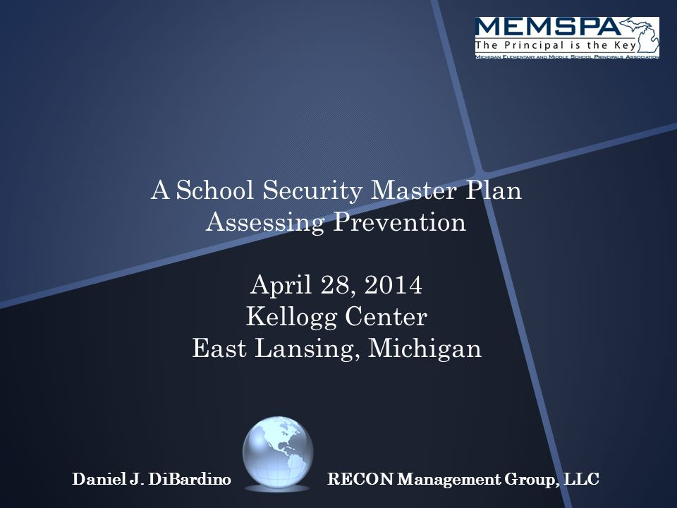 A School Security Master Plan Assessing Prevention Some basics...