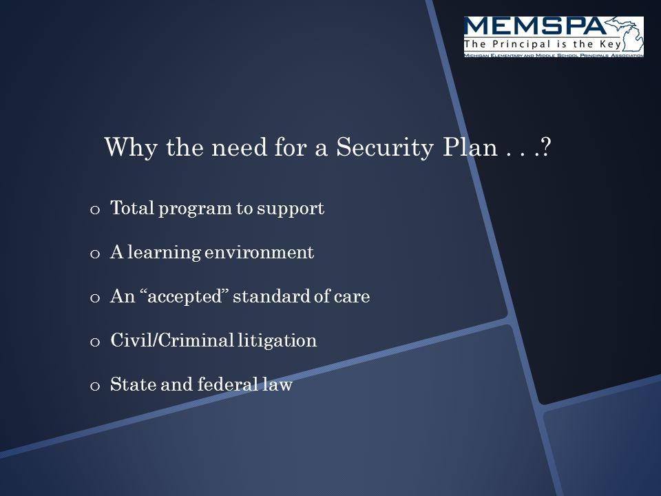 Plan Foundation : o Prevention o Deterrent o Awareness o Response o Recovery