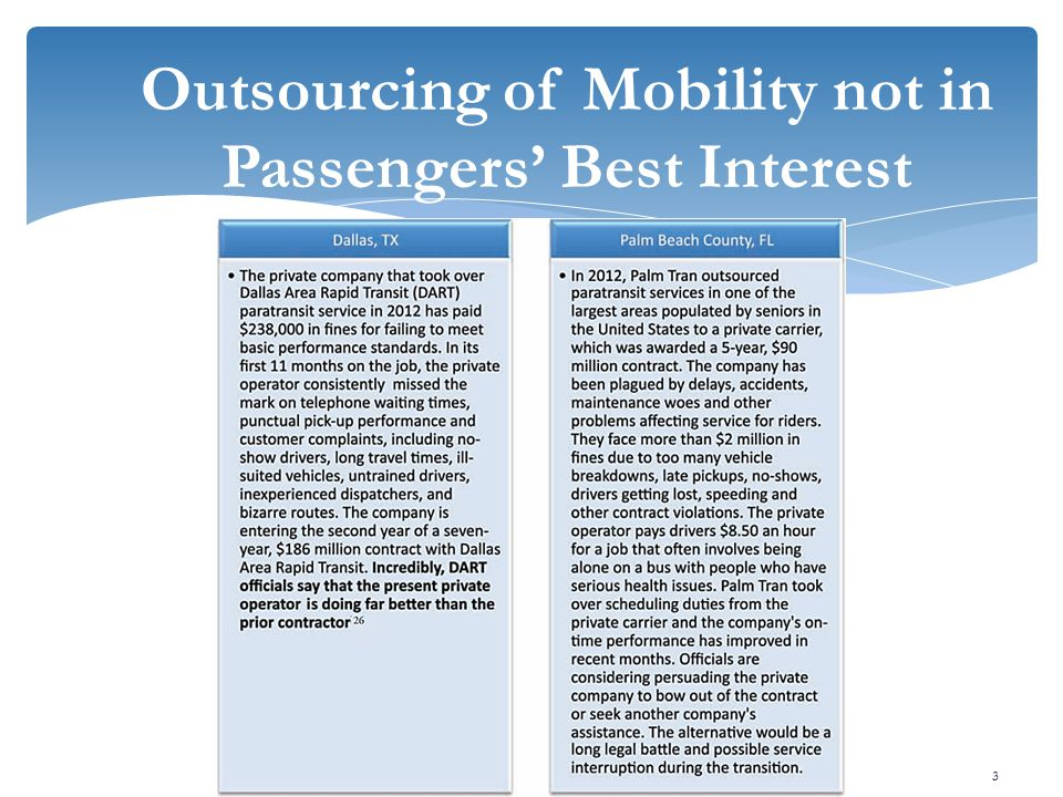 Outsourcing of Mobility not in Passengers' Best Interest 3