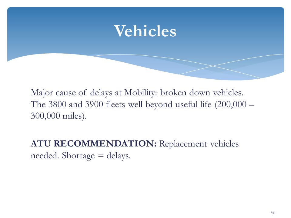 Major cause of delays at Mobility: broken down vehicles.