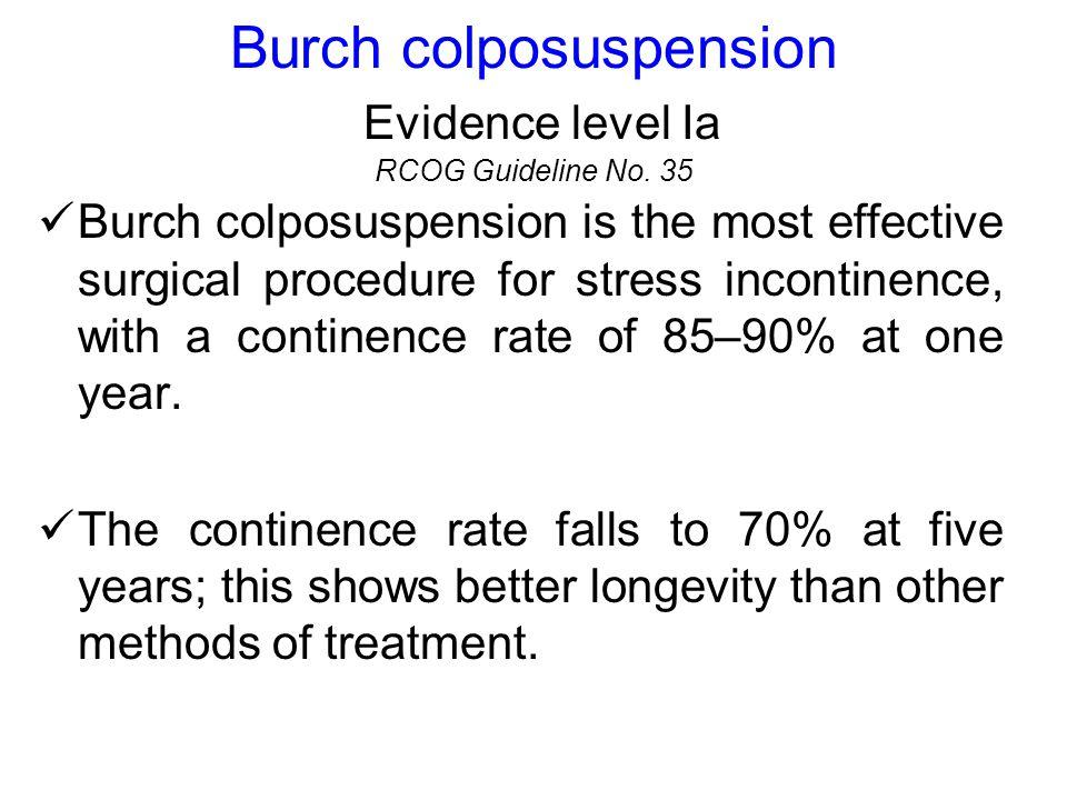 Burch colposuspension The Cochrane Collaboration.