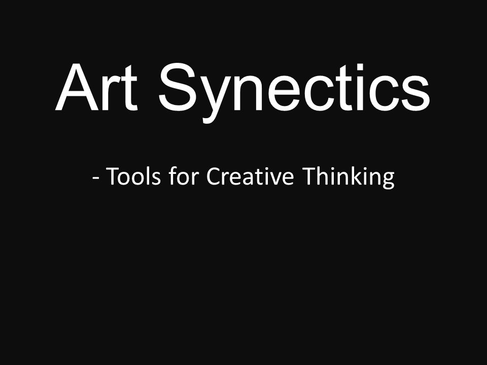 Synectics Definition The term Synectics is from the Greek word synectikos, which means bringing forth together, or bringing different things into unified connection. Synectics is about making connections.