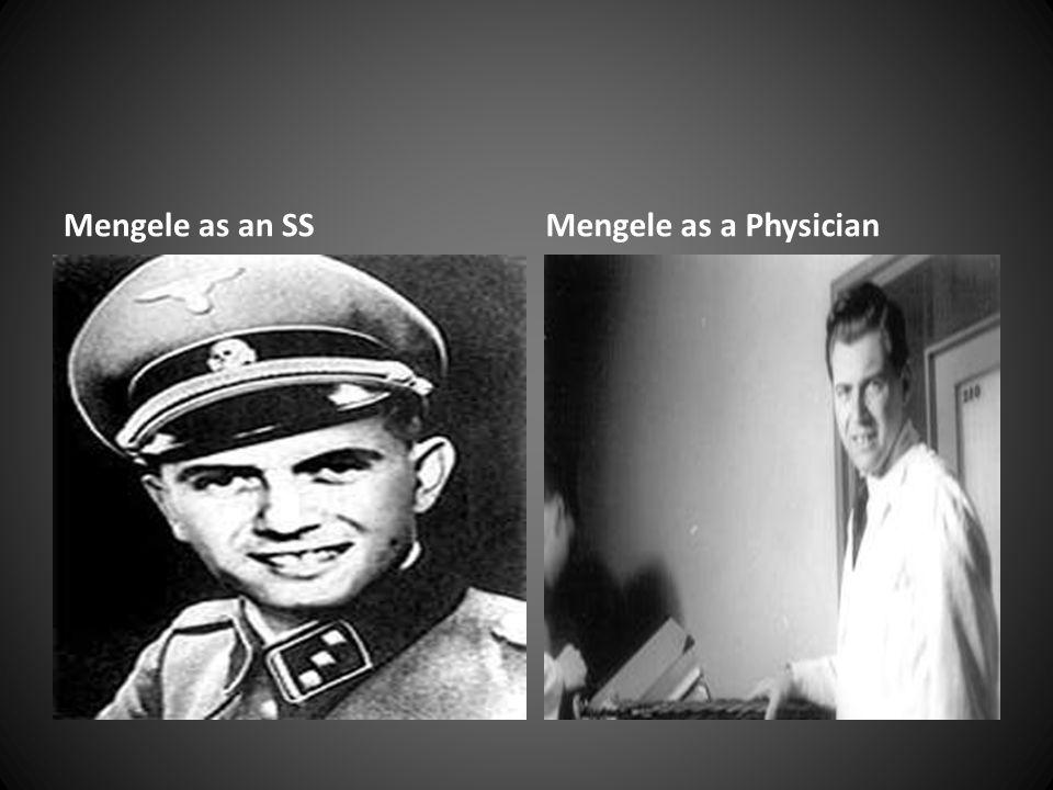 Mengele as an SSMengele as a Physician