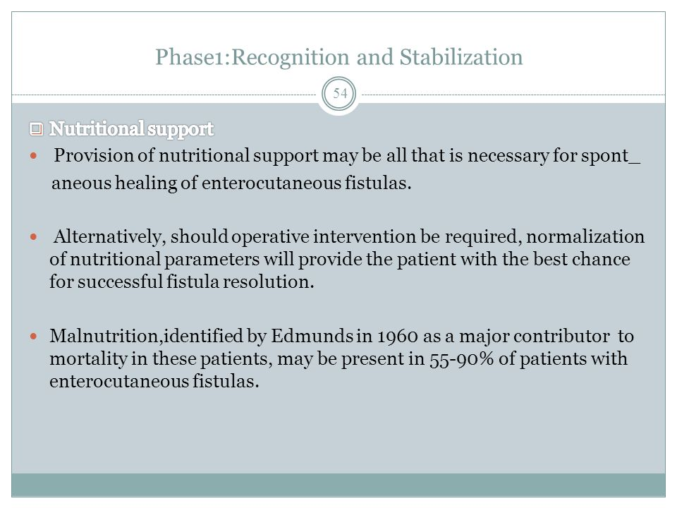 Phase1:Recognition and Stabilization 54