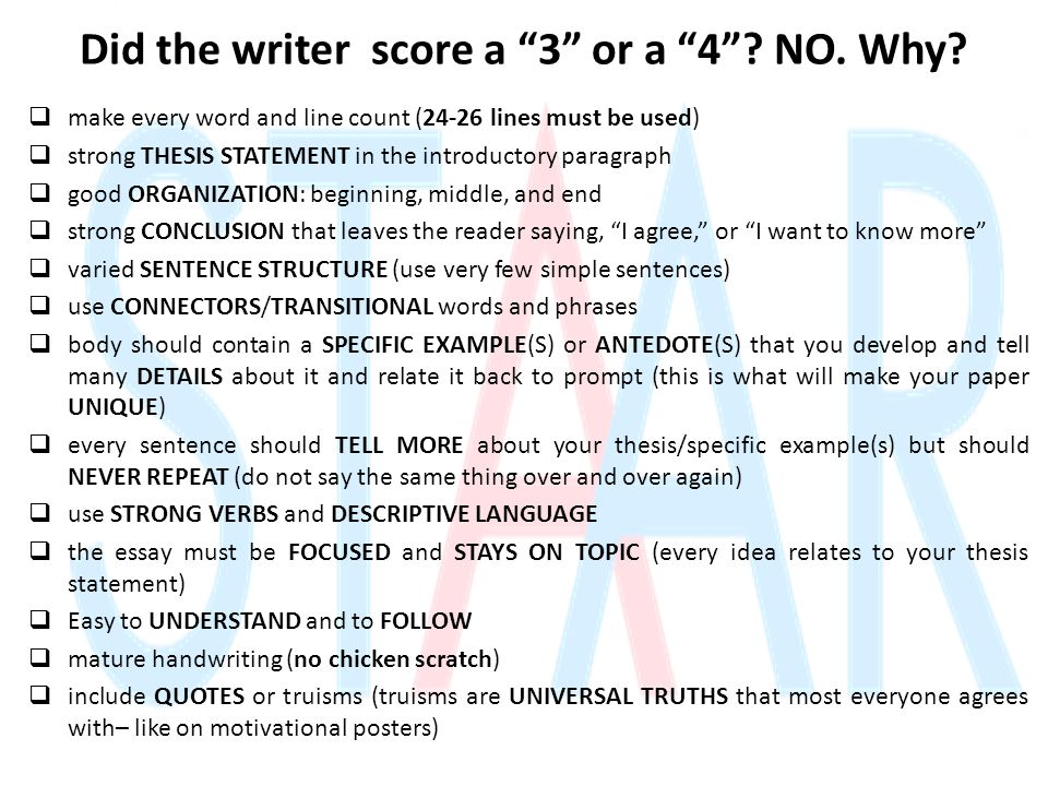 "Did the writer score a ""3"" or a ""4""? NO. Why?  make every word and line count (24-26 lines must be used)  strong THESIS STATEMENT in the introductor"